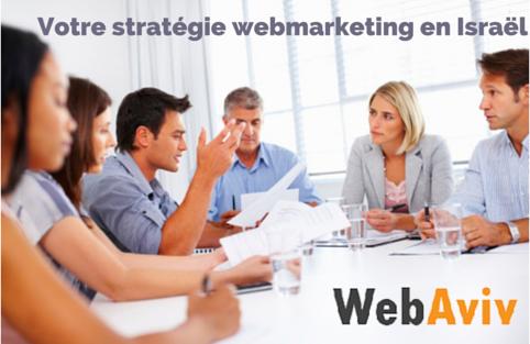 Votre stratégie webmarketing en Israël